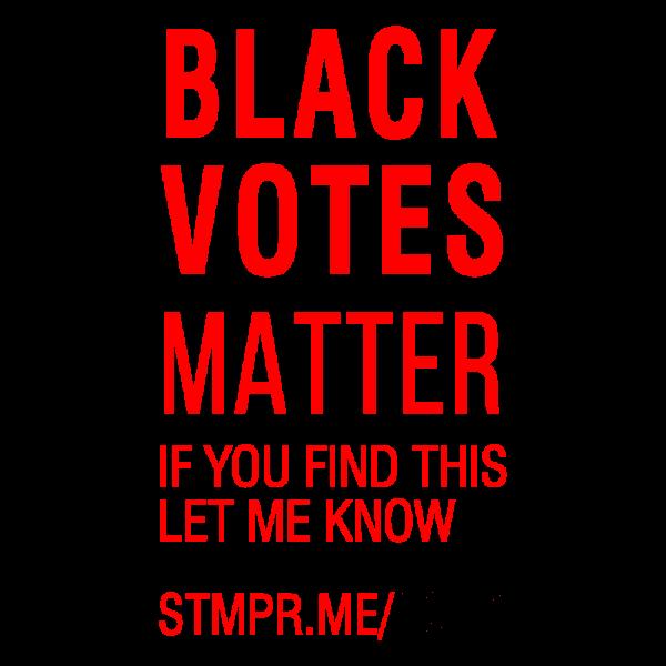 Black Votes Matter