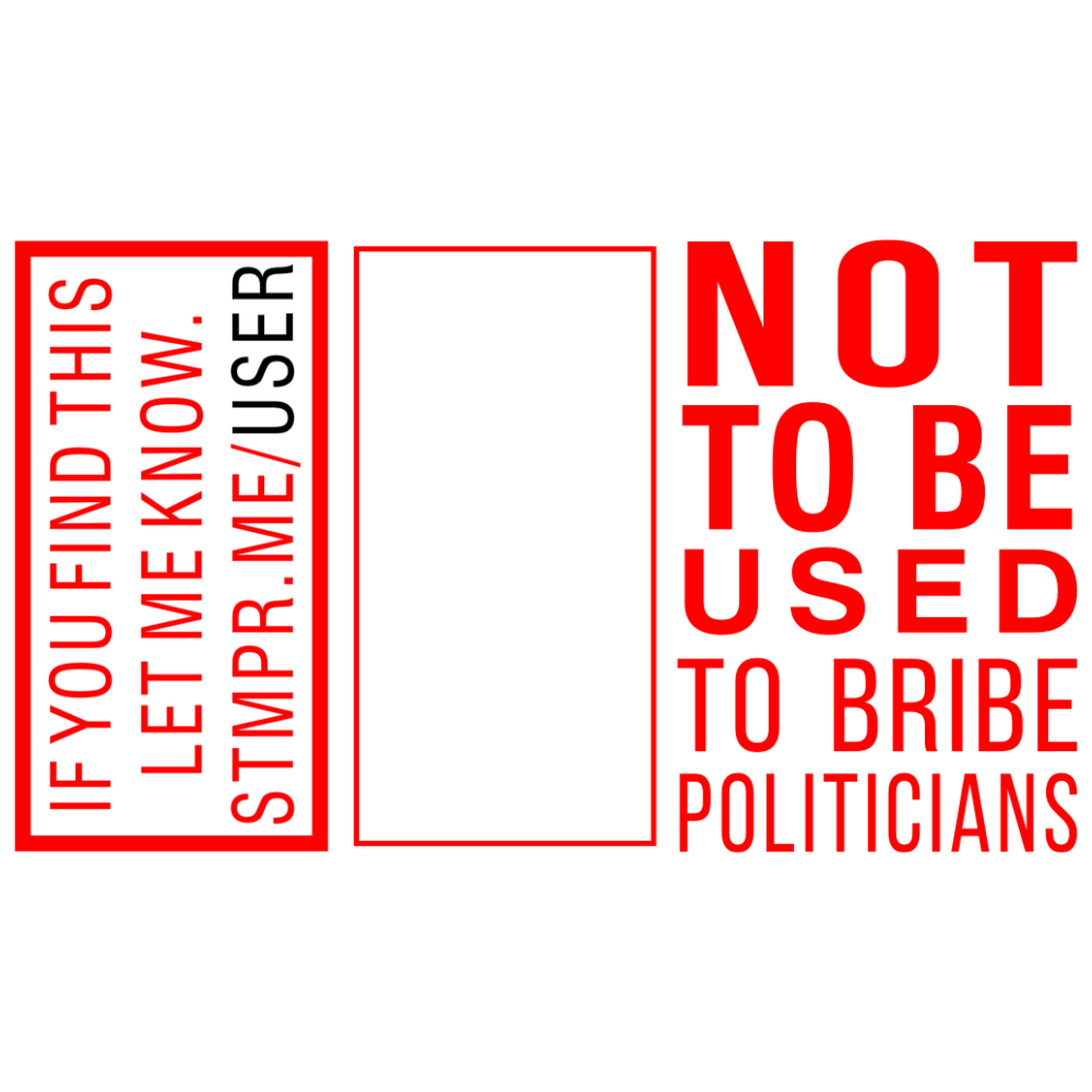 Not To Be Used Bribe Politicians Guru Stamp